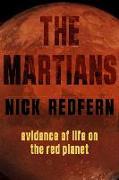 Cover-Bild zu The Martians von Redfern, Nick (Nick Redfern)