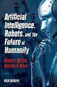 Cover-Bild zu Artificial Intelligence, Robots, and the Future of Humanity von Redfern, Nick