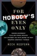 Cover-Bild zu For Nobody's Eyes Only von Redfern, Nick (Nick Redfern)