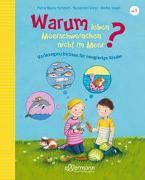 Cover-Bild zu Schmitt, Petra Maria: Warum leben Meerschweinchen nicht im Meer?