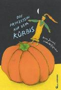 Cover-Bild zu Die Prinzessin auf dem Kürbis von Janisch, Heinz