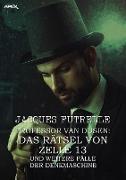 Cover-Bild zu PROFESSOR VAN DUSEN: DAS RÄTSEL VON ZELLE 13 UND WEITERE FÄLLE DER DENKMASCHINE (eBook) von Futrelle, Jacques
