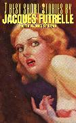 Cover-Bild zu 7 best short stories by Jacques Futrelle (eBook) von Futrelle, Jacques