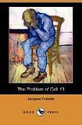Cover-Bild zu The Problem of Cell 13 (Dodo Press) von Futrelle, Jacques