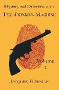 Cover-Bild zu Mystery and Detection with the Thinking Machine, Volume 2 von Futrelle, Jacques