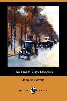 Cover-Bild zu The Great Auto Mystery (Dodo Press) von Futrelle, Jacques