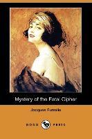Cover-Bild zu Mystery of the Fatal Cipher (Dodo Press) von Futrelle, Jacques