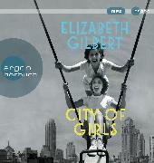 Cover-Bild zu City of Girls von Gilbert, Elizabeth