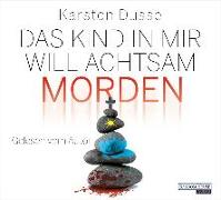 Cover-Bild zu Das Kind in mir will achtsam morden von Dusse, Karsten