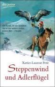 Cover-Bild zu Steppenwind und Adlerflügel von Petit, Xavier-Laurent