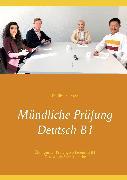 Cover-Bild zu Mündliche Prüfung Deutsch B1 (eBook) von Kozyrev, Illya