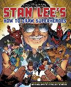 Cover-Bild zu Lee, Stan: Stan Lee's How to Draw Superheroes (eBook)