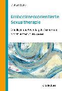 Cover-Bild zu Embodimentorientierte Sexualtherapie von Sztenc, Michael