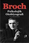Cover-Bild zu Psikolojik Otobiyografi von Broch, Hermann