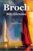 Cover-Bild zu Büyülenme von Broch, Hermann