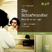 Cover-Bild zu Die Schlafwandler. Eine Romantrilogie (Audio Download) von Broch, Hermann