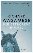 Cover-Bild zu Der gefrorene Himmel von Wagamese, Richard