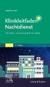 Cover-Bild zu Klinikleitfaden Nachtdienst von Kraemer, Anja (Hrsg.)