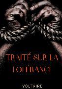Cover-Bild zu Traité sur la tolérance (eBook) von Voltaire, .