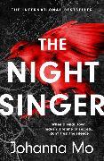 Cover-Bild zu The Night Singer von Mo, Johanna
