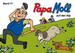 Cover-Bild zu Papa Moll auf der Alp von Strebel, Guido
