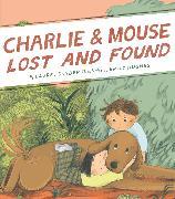 Cover-Bild zu Charlie & Mouse Lost and Found von Snyder, Laurel
