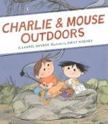 Cover-Bild zu Charlie & Mouse Outdoors (eBook) von Snyder, Laurel