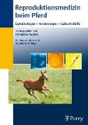 Cover-Bild zu Reproduktionsmedizin beim Pferd (eBook) von Brückner, Sascha (Beitr.)