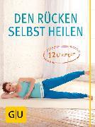 Cover-Bild zu Den Rücken selbst heilen (eBook) von Marianowicz, Martin