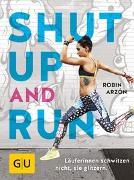 Cover-Bild zu Shut up and run von Arzón, Robin