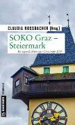 Cover-Bild zu SOKO Graz - Steiermark von Rossbacher, Claudia
