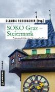 Cover-Bild zu SOKO Graz - Steiermark (eBook) von Rossbacher, Claudia