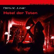 Cover-Bild zu Dreamland Grusel, Folge 32: Hotel der Toten (Audio Download) von Junker, Raimund
