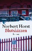 Cover-Bild zu Blutskizzen (eBook) von Horst, Norbert
