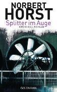 Cover-Bild zu Splitter im Auge von Horst, Norbert