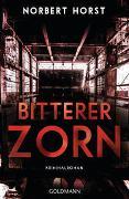 Cover-Bild zu Bitterer Zorn von Horst, Norbert