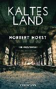 Cover-Bild zu Kaltes Land (eBook) von Horst, Norbert