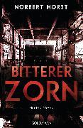 Cover-Bild zu Bitterer Zorn (eBook) von Horst, Norbert