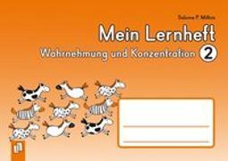 Cover-Bild zu Mein Lernheft - Wahrnehmung und Konzentration 2 von Mithra, Salome P.