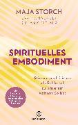 Cover-Bild zu Spirituelles Embodiment (eBook) von Storch, Maja