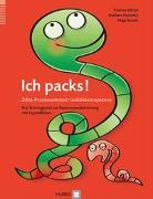 Cover-Bild zu Ich packs! ZRM-Praxiswerkstatt Gefühlskompetenz von Hubatka, Barbara