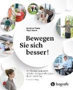 Cover-Bild zu Bewegen Sie sich besser! (eBook) von Storch, Maja