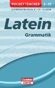 Cover-Bild zu Pocket Teacher Latein - Grammatik 5.-10. Klasse von Granobs, Roland