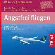 Cover-Bild zu Angstfrei fliegen - Hörbuch (Audio Download) von Krefting, Rudolf