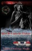 Cover-Bild zu Meet Me Under the Mistletoe: 2015 Special Holiday Edition von Maggy, Tammy Dennings