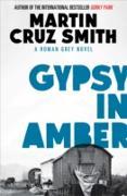 Cover-Bild zu Gypsy in Amber (eBook) von Smith, Martin Cruz