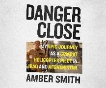 Cover-Bild zu Danger Close von Smith, Amber