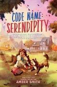 Cover-Bild zu Code Name: Serendipity (eBook) von Smith, Amber