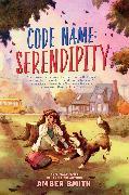 Cover-Bild zu Code Name: Serendipity von Smith, Amber