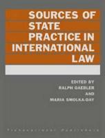 Cover-Bild zu Sources of State Practice in International Law (Updated Through Suppl 1) von Smolka-Day, Maria